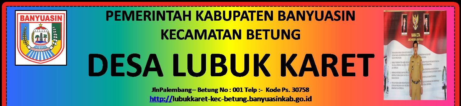 Website Desa Lubuk Karet Kecamatan Betung Kabupaten Banyuasin
